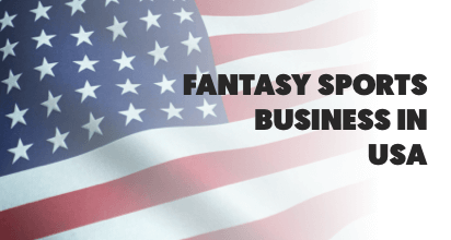 A Comprehensive Guide – How to Start a Fantasy Sports Business in the USA?